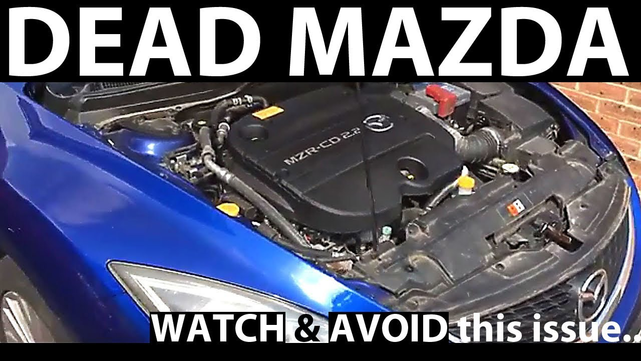 Dead Mazda 2 2L Diesel: Don't let this happen to you