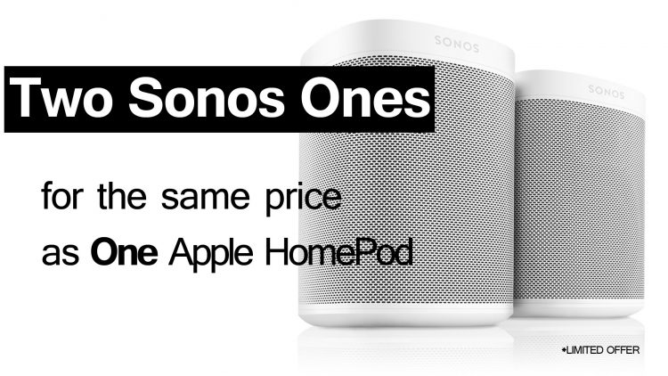 Buy two Sonos Ones for the price of one Apple HomePod